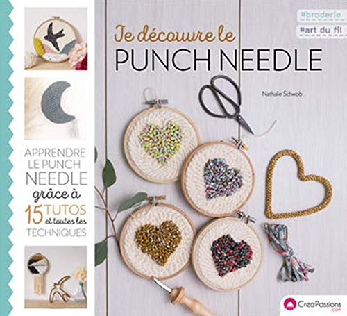 JE DECOUVRE LE PUNCH NEEDLE