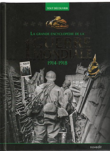 LA GRANDE ENCYCLOPEDIE DE LA SECONDE  GUERRE MONDIALE1914-1918
