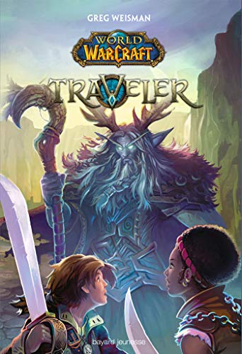 WORLD OF WARCRAFT, TRAVELER